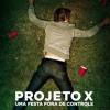 Crítica – Projeto X: Uma festa fora de controle