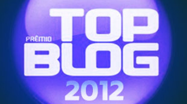 Estamos no prêmio Top Blog 2012
